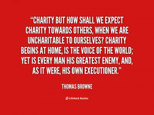quote-Thomas-Browne-charity-but-how-shall-we-expect-charity-81702.png