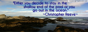 Christopher Reeve Quote Profile Facebook Covers