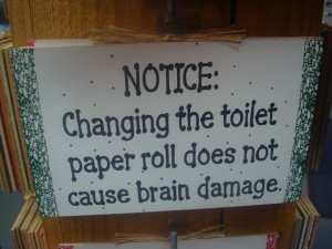 Lolsotrue Search Quotes Change The Toilet Paper Roll Funny