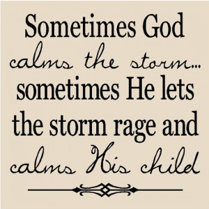 my week in pinterest quotes trials blessings faith and storms