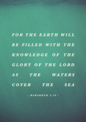 The glory of the Lord. (I like the seawater look in the background ...