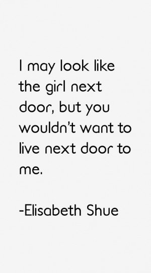 Elisabeth Shue Quotes amp Sayings