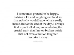 Sometimes Pretend To Be Happy