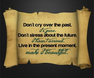 live in the present