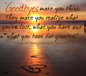 make you think. They make you realize what you've lost, what you ...