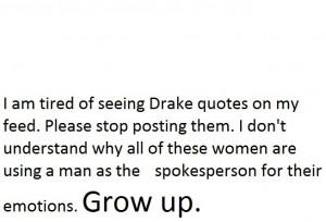 Please stop posting Drake quotes.