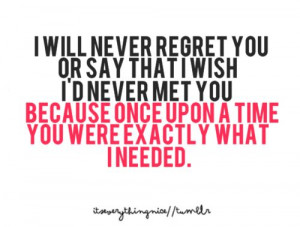 don't you wish you were me quotes | will never regret you ...