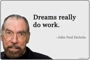 John Paul DeJoria Dreams Really Do Work
