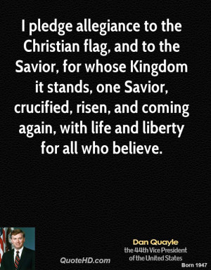 pledge allegiance to the Christian flag, and to the Savior, for ...