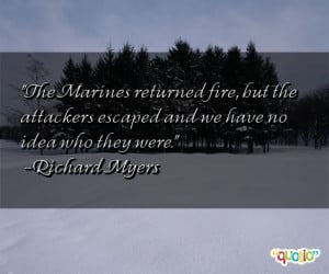 The Marines Returned Fire But...