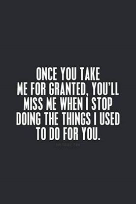 take me for granted