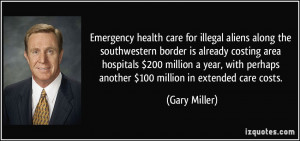 Emergency health care for illegal aliens along the southwestern border ...
