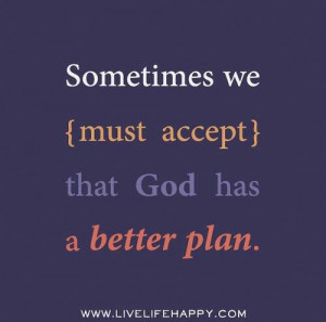 God has a better plan
