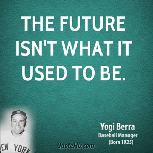 Related Pictures funny quotes by yogi berra