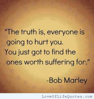 bob marley quote on people hurting you bob marley quote on life bob ...