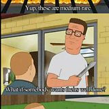 My favorite Hank Hill quote - Imgur... Here's yer sign... Yvonne