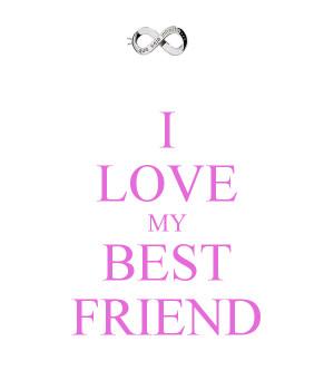 Love You My Best Friend