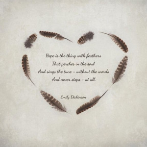 Hope is the thing with feathers... Emily Dickinson poetry quote print ...