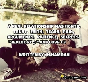 Real Relationship Quotes A real relationship has fights