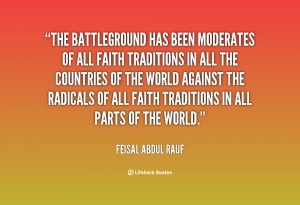 The battleground has been moderates of all faith traditions in all the ...