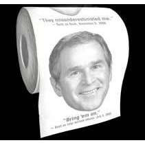 President Bush Toilet Paper with Funny Quotes from Baron Bob - Photo