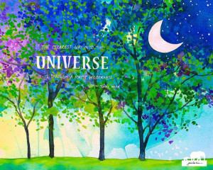 Watercolor Art Print. John Muir quote with word UNIVERSE stenciled on ...