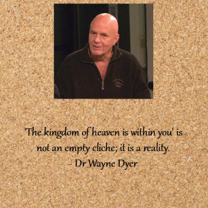 Memorable Wayne Dyer Quotes - Everyday Gyaan