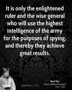 sun-tzu-sun-tzu-it-is-only-the-enlightened-ruler-and-the-wise-general ...