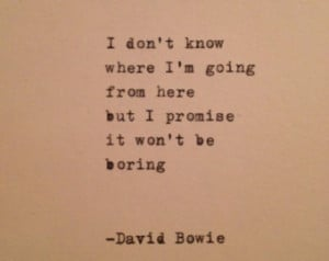 Popular items for david bowie quotes