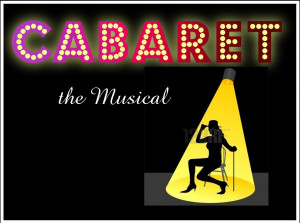 ... have been going on for our amateur theatre's production of Cabaret