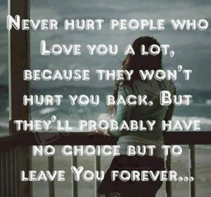 66976-Never+hurt+the+ones+you+love+q.jpg