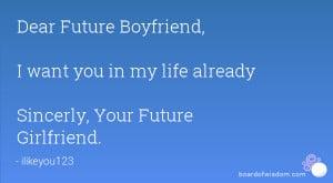 dear future girlfriend quotes