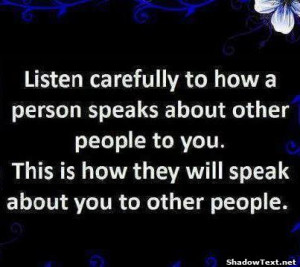 This is How They Will Speak About You