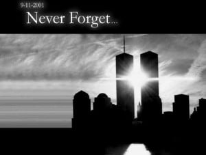 11 Quotes Never Forget 9 11 01 never forget