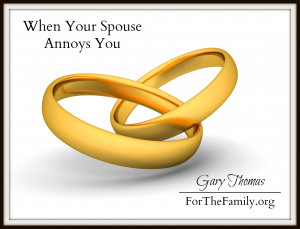 Your Annoying Me Quotes When your spouse annoys you