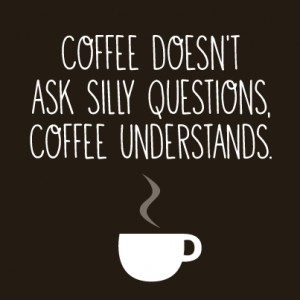 Have you had your coffee fill yet this morning?