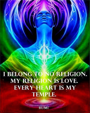 no religion. My religion is love. Every heart is my temple.