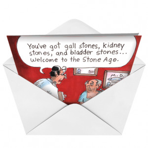 Kidney Health Welcome To Stone Age Humor Image Birthday Greeting Card ...