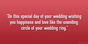 On this special day of your wedding wishing you happiness and love ...