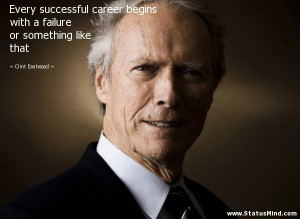Every successful career begins with a failure or something like that