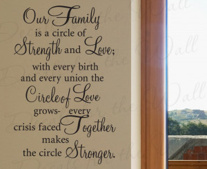 quotes for walls our family is a circle of strength love vinyl wall ...