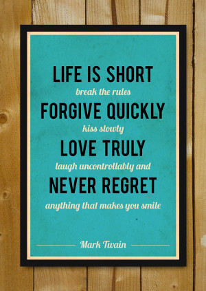 Life Is Short Mark Twain Quote Glass Framed Poster By Postergully