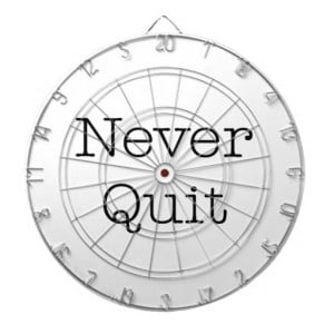 Never Quit Quotes Inspirational Endurance Quote Dart Board