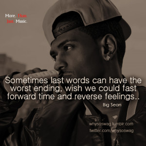 big sean quotes funny swag swagger dope tumblr pictures picture