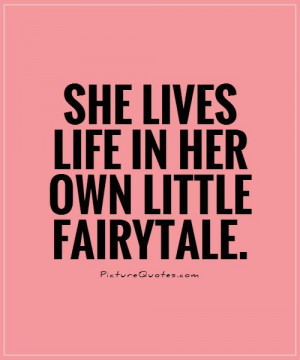 Life Isnt A Fairy Tale Quotes. QuotesGram