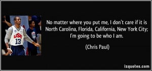 quote-no-matter-where-you-put-me-i-don-t-care-if-it-is-north-carolina ...