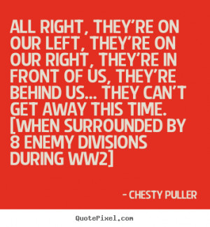good motivational quotes from chesty puller design your own quote ...