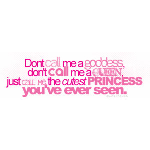 Girly Quotes, Sweet Girly Quotes, Girly Teenage Quotes, Pretty Quotes ...