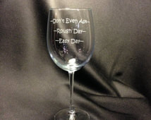 19oz wine glasses with funny saying . ...
