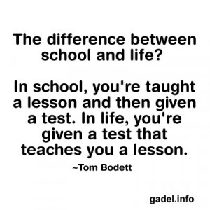 Beautiful Quotes On School Life Group of: life is a lesson